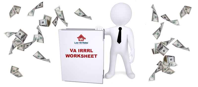 VA IRRRL Worksheet What is it and How Do I Use It – Va Irrrl Worksheet